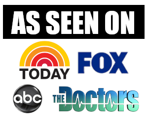 As seen on the Today Show, FOX, ABC and The Doctors